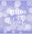 hello winter lettering on blue sky background vector image