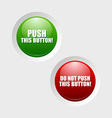 Push and do not push buttons vector image