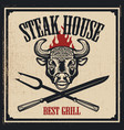 steak house poster template bull head with fire vector image