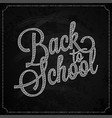 back to school logo on chalk board design vector image vector image