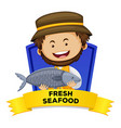 Label design with fresh seafood vector image