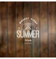 Summer biggest event label logo on wooden vector image