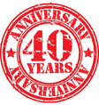 Grunge 40 years anniversary rubber stamp vector image vector image