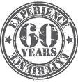 Grunge 60 years of experience rubber stamp vector image