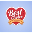 Best choice badge with heart shape and ribbon vector image