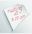 White stick note with message about meeting vector image