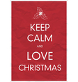 keep calm and love christmas vector image vector image