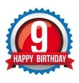 Nine years happy birthday badge ribbon vector image