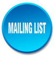 mailing list blue round flat isolated push button vector image
