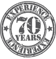 Grunge 70 years of experience rubber stamp vector image