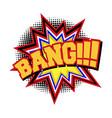 bang comic text sound effect vector image