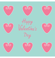 Pink hearts Happy Valentines Day card vector image