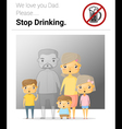 Family campaign daddy stop drinking vector image