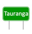 Tauranga road sign vector image
