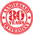 Grunge 80 years anniversary rubber stamp vector image vector image