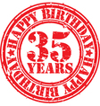 Grunge 35 years happy birthday rubber stamp vector image