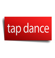 tap dance red paper sign on white background vector image