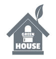 green house logo simple gray style vector image