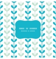 Abstract vines leaves seamless frame pattern vector image
