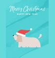 christmas and new year holiday dog greeting card vector image