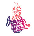 summer vacation hand drawn lettering phrase on vector image