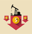 Oil industry concept oil price falling down arrow vector image