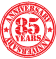 Grunge 85 years anniversary rubber stamp vector image vector image