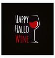 happy halloween wine concept sign background vector image