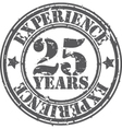 Grunge 25 years of experience rubber stamp vector image