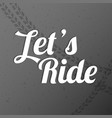 let ride bicycle with tire tracks vector image