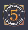 anniversary celebration 5 years vintage label vector image