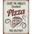 Retro Vintage Pizza Tin Sign vector image