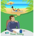 Man Dreaming About Vacation on the Beach vector image