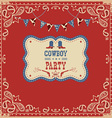 Cowboy party card with text and decorations vector image vector image