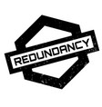 redundancy rubber stamp vector image