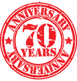 Grunge 70 years anniversary rubber stamp vector image