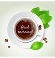 Cup of coffee green leaves and coffee beans vector image