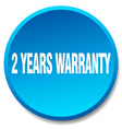 2 years warranty blue round flat isolated push vector image