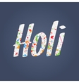 Holi Festival colorful Word vector image