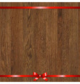 Wood Background With Red Bow vector image