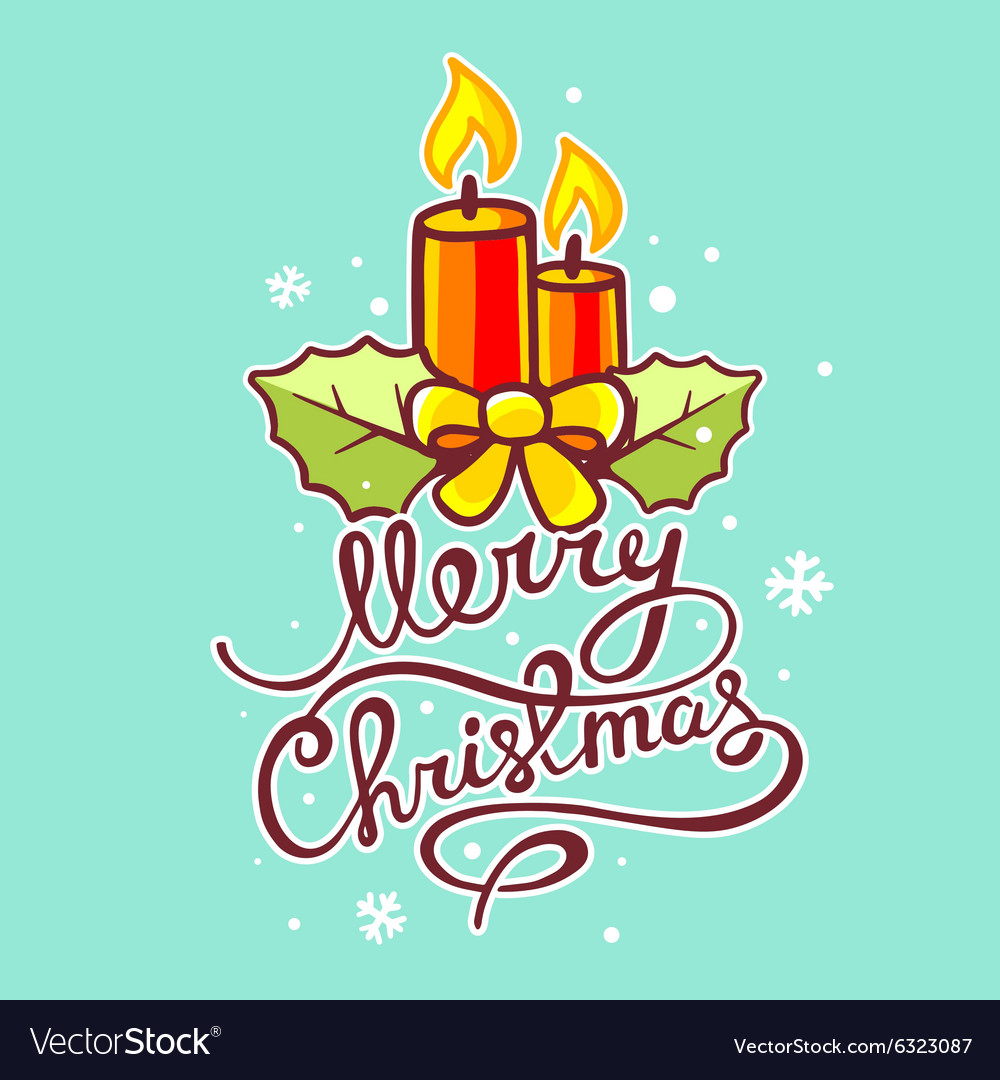Red christmas candles and hand written te vector
