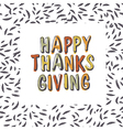 Happy Thanksgiving typography on leaves seamless vector image vector image