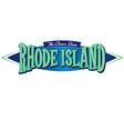 Rhode Island The Ocean State vector image