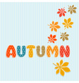 Autumn lettering with fall leaves vector image vector image
