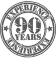 Grunge 90 years of experience rubber stamp vector image