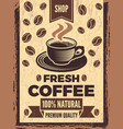 poster in retro style for coffee house vector image