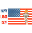 labor day greeting card with usa flag and statue vector image
