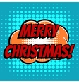 Merry christmas comic book bubble text retro style vector image