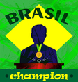 Abstract Brazil champion design with a man silhoue vector image