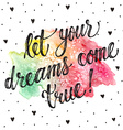 Dreams come true greeting card vector image